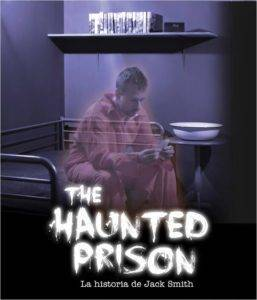 The Haunted Prison