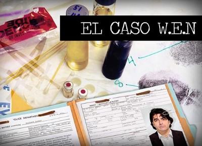 El caso W.E.N.