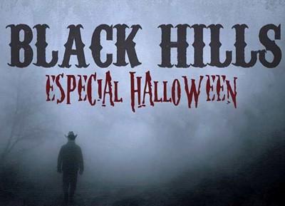 Black Hills [Especial Halloween]