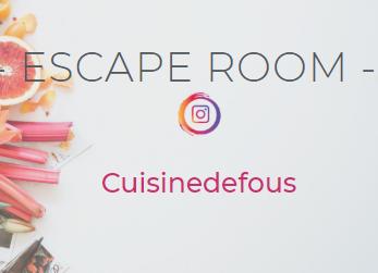 Escape Room Cuisinedefous