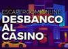 Desbanco al casino