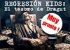 Regresión KIDS: El tesoro de Dragut