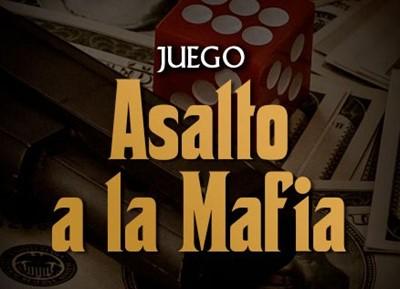 Asalto a la Mafia
