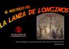 El misterio de: La Lanza de Longinos