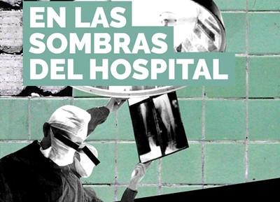 En las sombras del hospital