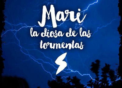 Ruta 3 Mari la diosa de las tormentas [Nivel Junior]