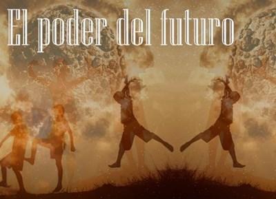 El poder del futuro (A DOMICILIO)