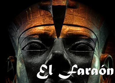 El Faraón [P&P]