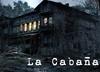 La Cabaña [P&P]