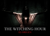 The Witching Hour: El Origen