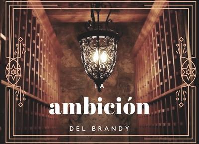 La ambición del brandy