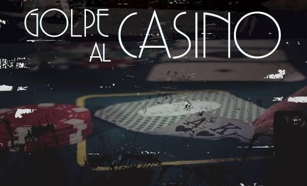 Golpe al Casino